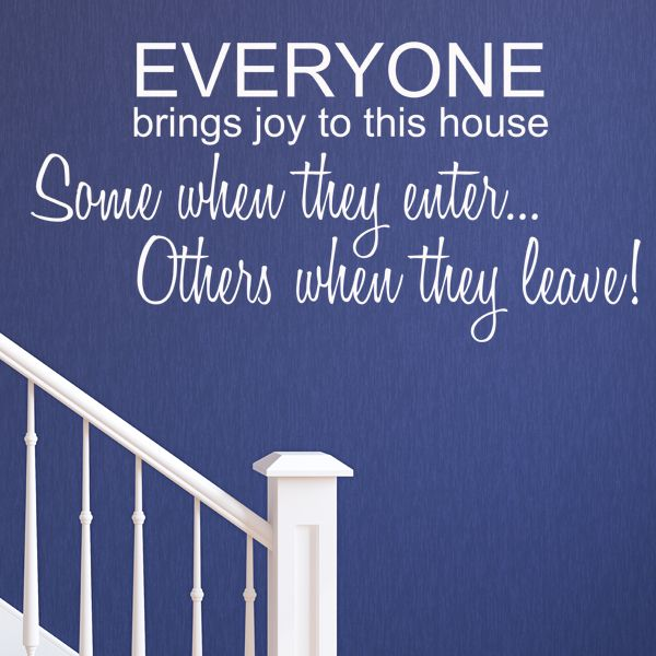 Everyone brings joy to this house wall sticker decals
