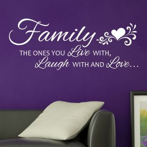 Family The Ones You Live With Laugh With And Love Wall