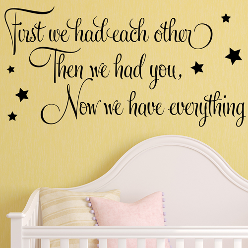 First We Had Each Other Baby Wall Sticker Nursery ~ Wall Sticker / Decals