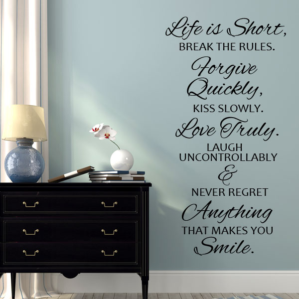 Never Regret Anything That Made You Smile Quote Tattoo: Life Is Short Break The Rules Wall Sticker Decals