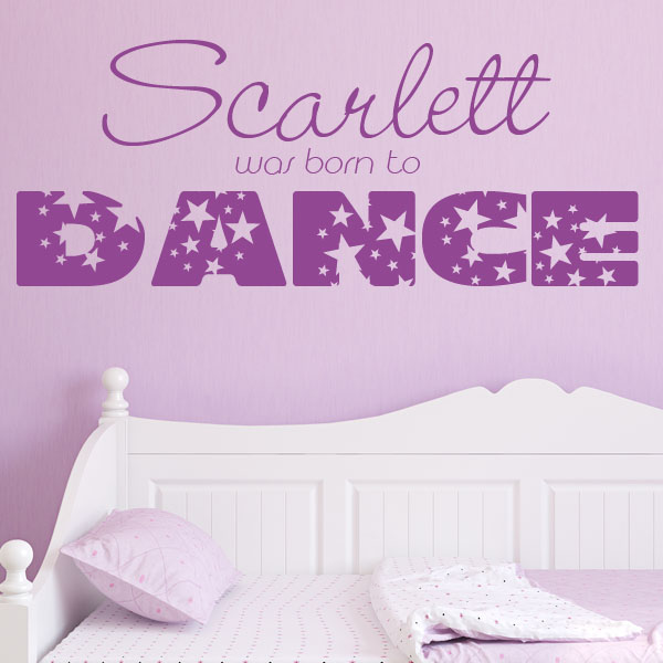 Beautiful Personalised Born To Dance ~ Wall Sticker / Decals