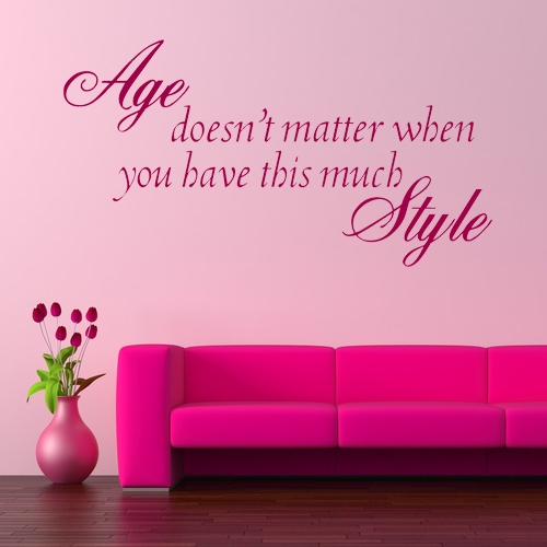 Age Doesn T Matter Wall Sticker Decals