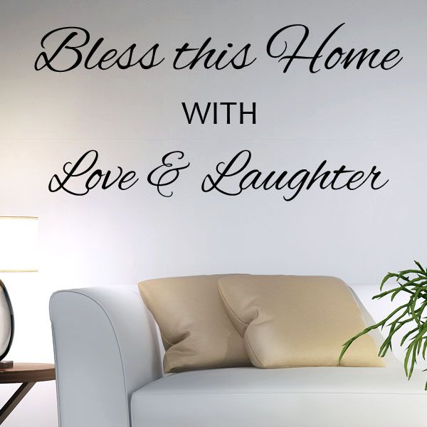 bless this home with love & laughter wall sticker decals