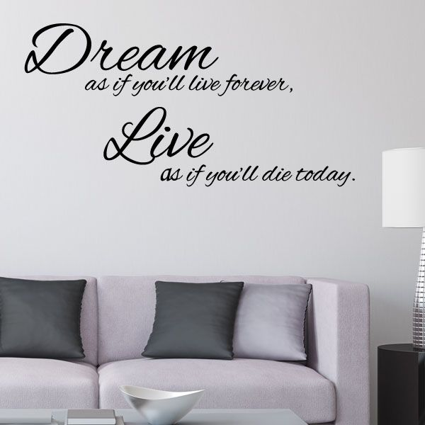 Dream As If Youll Live ForeverWall Sticker Word Art Decals