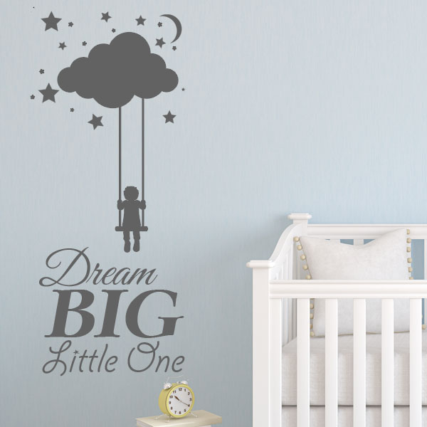 Dream Big Little One Baby Wall Sticker Nursery ~ Wall Sticker / Decals