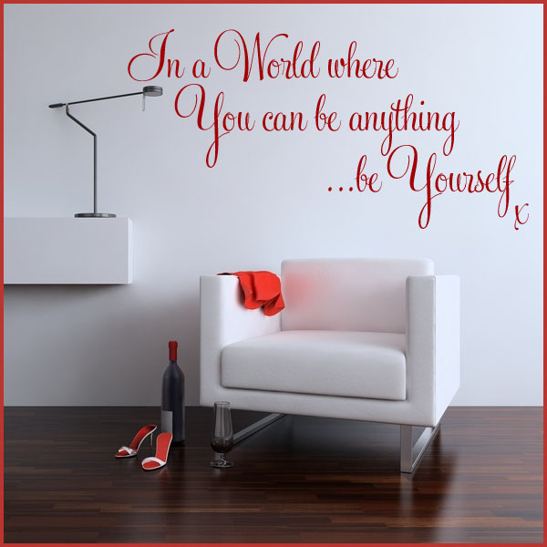 In A World Where You Can Be Anything Be Yourself Wall