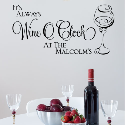 personalised it s always wine o clock wall sticker decals