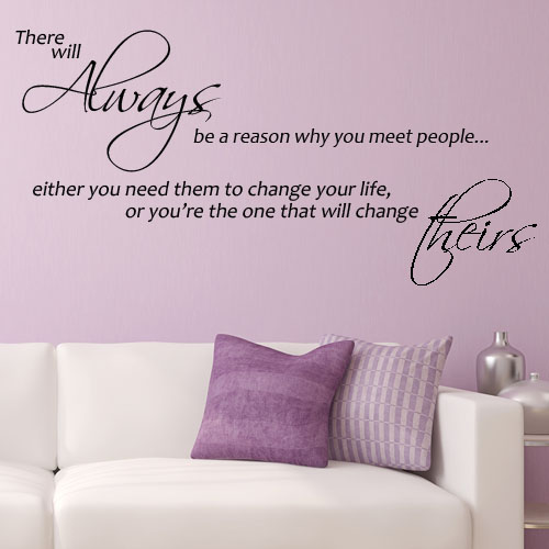 There Will Always Be A Reason Why You Meet People Wall